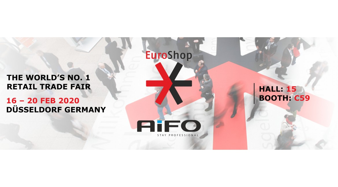 AiFO Components will be a guest of EuroShop2020!16th to 20th February, Hall: 15, Booth: C59